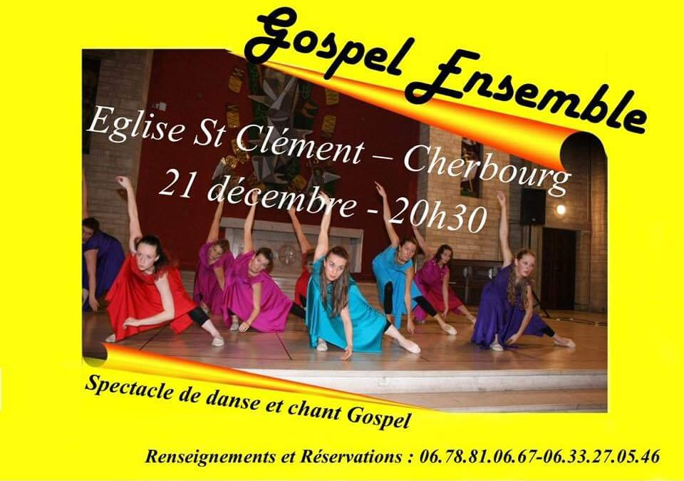 Spectacle de danse et chant Gospel à Cherbourg