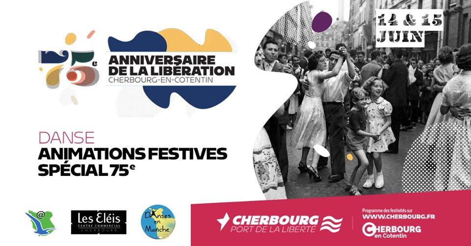 Animations D-Day : Bal 100% Rocks et Bal spécial 75ème à Cherbourg