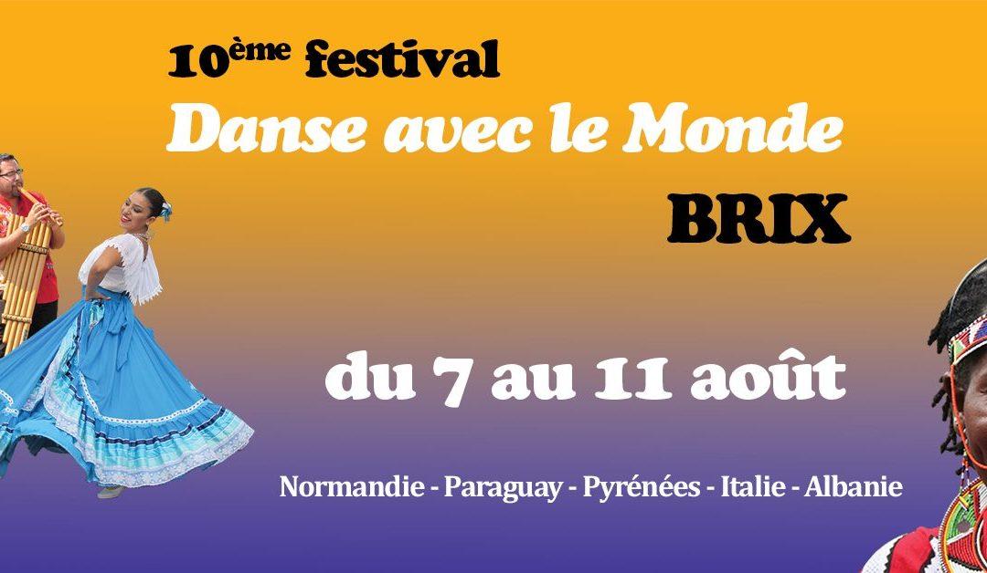 10ème Festival Danse avec le Monde à Brix