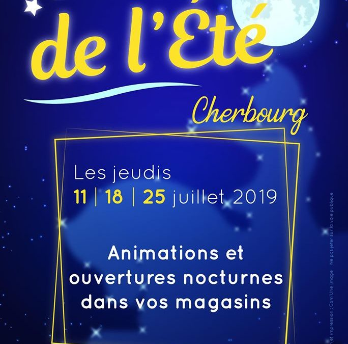 Les nuits de l'été à Cherbourg